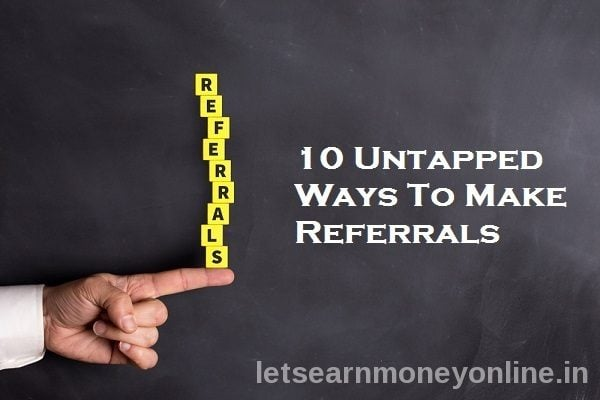 10 Untapped Ways to Get Referrals for PTC Sites - Let's Earn Money