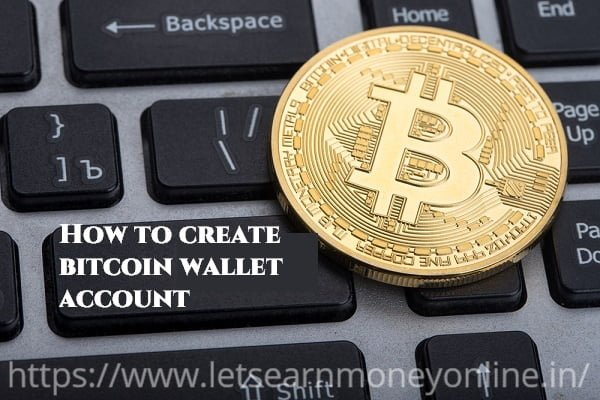 How to create bitcoin wallet account lets earn money online create bitcoin wallet account ccuart Images